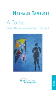 A To be - pour être et se nommer : To be !