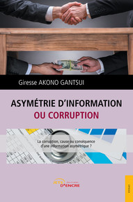 Asymétrie d'information ou corruption