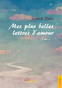 Mes Plus Belles Lettres D Amour Tome 2 Jets D Encre