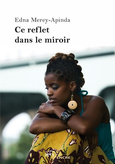 Ce reflet dans le miroir jets d 39 encre for Reflet dans le miroir