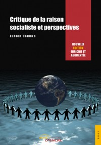 Critique de la raison socialiste et perspectives