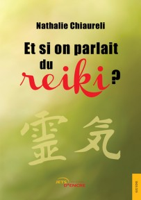 Et si on parlait du reiki ?