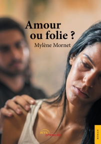 Amour ou folie ?