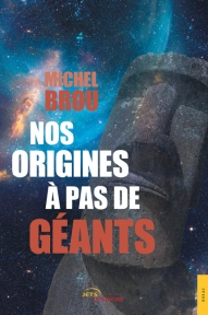 Nos origines à pas de géants